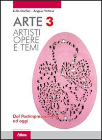 Arte Artisti,opere E Temi. Dal Postimpressionismo Ad Oggi
