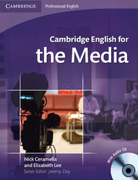 Cambridge English For The Media. Student`book. Con Cd Audio.
