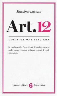 Costituzione Italiana: Articolo 12