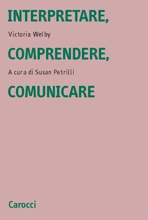 Interpretare, comprendere, comunicare