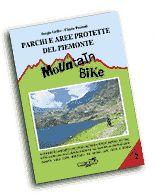 Parchi e aree protette del Piemonte in mountain bike