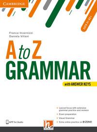 A To Z Grammar. Student`s Book. Con Answer Keys. Per Le Scuole Superiori. Con Espansione Online