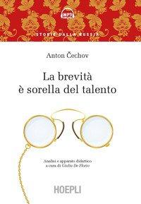 Brevita` E` Sorella Del Talento. Analisi E Apparato Didattico (la)