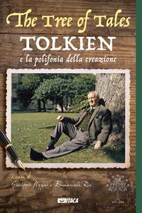 Tree Of Tales. Tolkien E La Polifonia Della Creazione (the)
