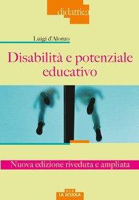 Disabilita` E Potenziale Educativo