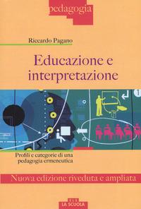 Educazione E Interpretazione. Ediz. Ampliata