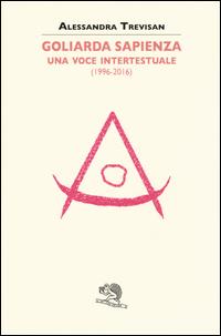 Goliarda Sapienza: una voce intertestuale (1996-2016)