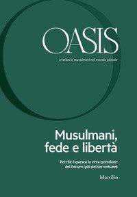 Oasis. Cristiani E Musulmani Nel Mondo Globale