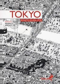 Tokyo. Ritratto Di Una Citta`